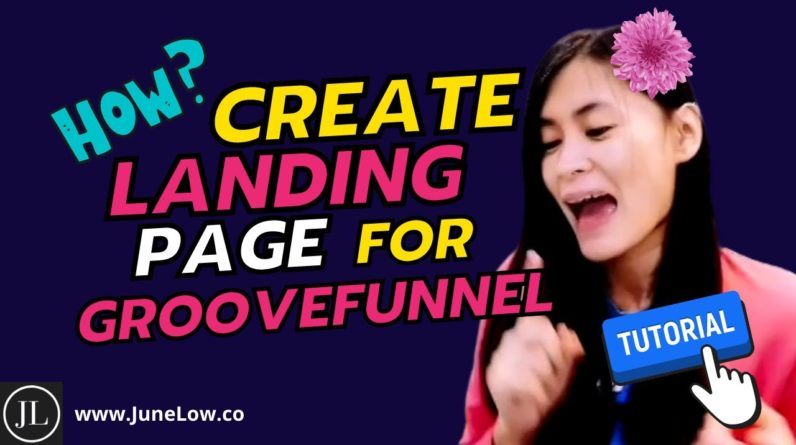 How To Create Landing Page with GrooveFunnels, GroovePages from scratch? - Easy & Short Tutorial