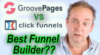 Groovefunnels vs Clickfunnels - What is the Best Funnel Builder?