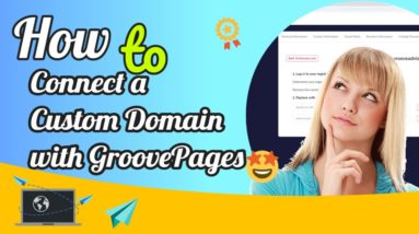 How to Connect a Custom Domain with GroovePages