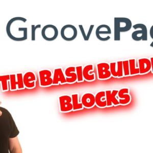 GroovePages Tutorial | Getting Started With the Basic Building Blocks of a Landing Page